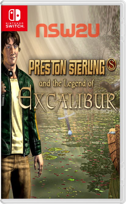 Preston Sterling and the Legend of Excalibur Switch NSP XCI NSZ