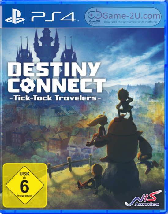 Destiny Connect: Tick-Tock Travelers PS4 PKG