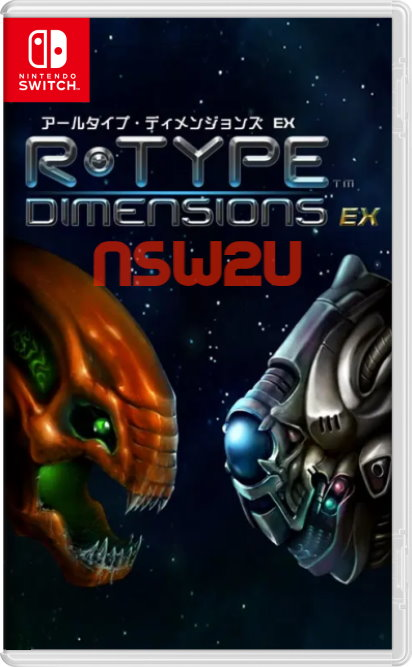 R-Type Dimensions EX Switch NSP XCI
