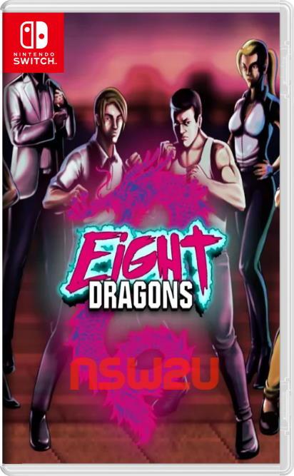 Eight Dragons Switch NSP XCI NSZ