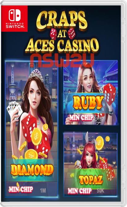 Craps at Aces Casino Switch NSP XCI NSZ