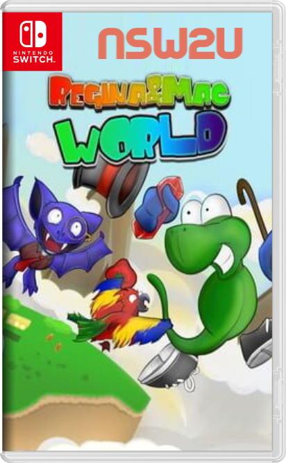 Regina & Mac World Switch NSP XCI NSZ