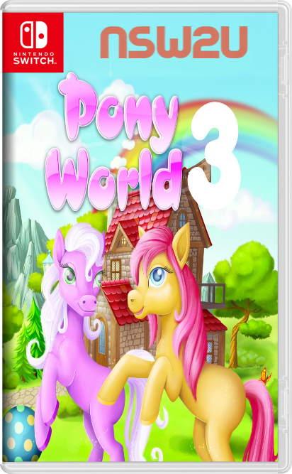 Pony World 3 Switch NSP XCI NSZ