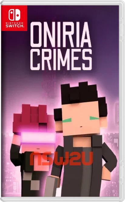 Oniria Crimes Switch NSP XCI NSZ