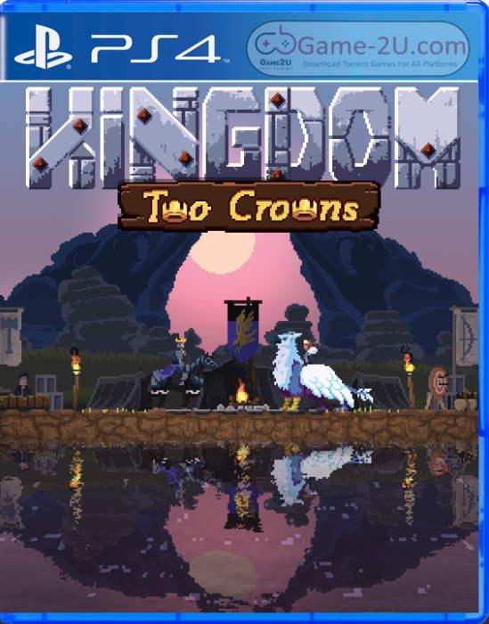 Kingdom Two Crowns PS4 PKG
