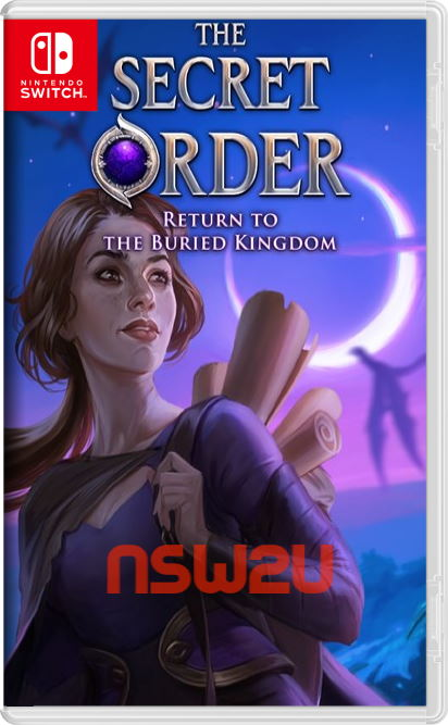 The Secret Order: Return to the Buried Kingdom Switch NSP XCI
