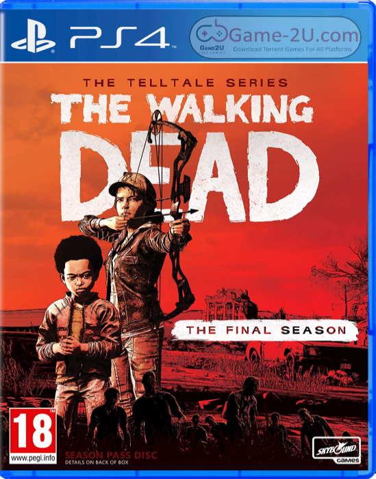 The Walking Dead The Telltale Series The Final Season PS4 PKG