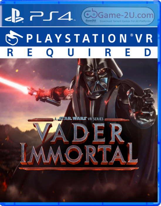 Vader Immortal: A Star Wars VR Series PS4 PKG