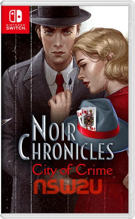Noir Chronicles: City of Crime Switch NSP XCI