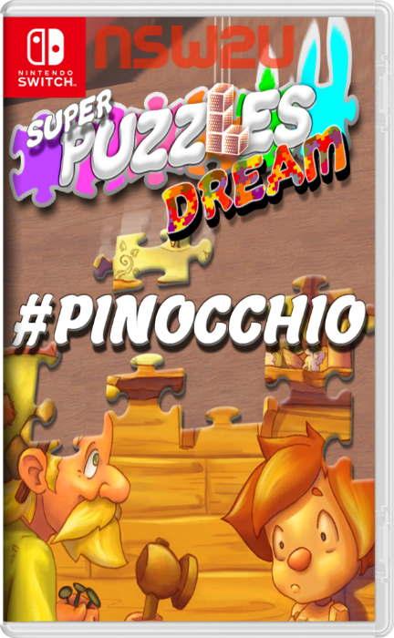 #pinocchio, Super Puzzles Dream Switch NSP XCI