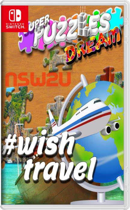 #Wish travel, Super Puzzles Dream Switch NSP XCI