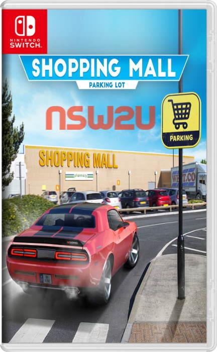 Shopping Mall Parking Lot Switch NSP XCI