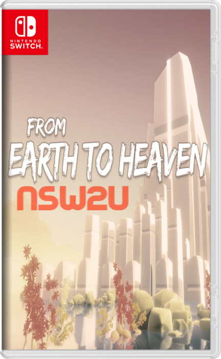 From Earth To Heaven Switch NSP XCI NSZ