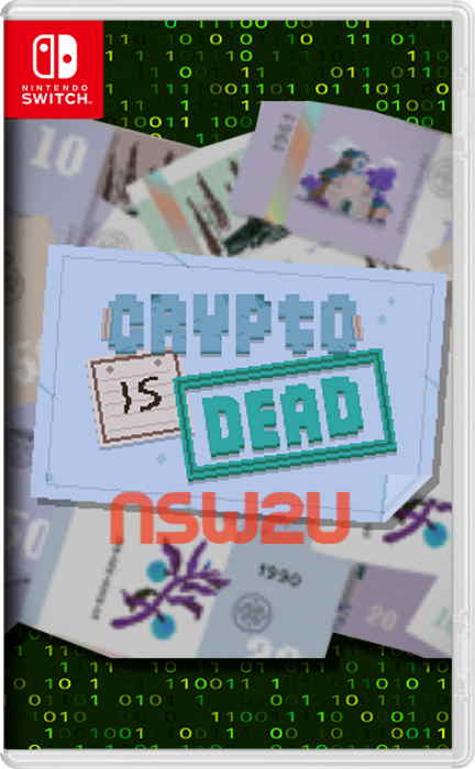 Crypto Is Dead Switch NSP