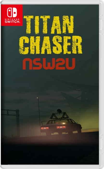 Titan Chaser Switch NSP XCI NSZ