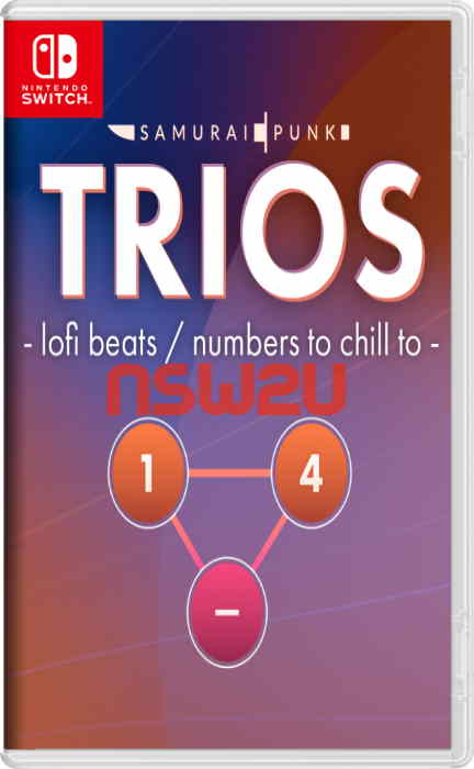 TRIOS – lofi beats / numbers to chill to Switch NSP