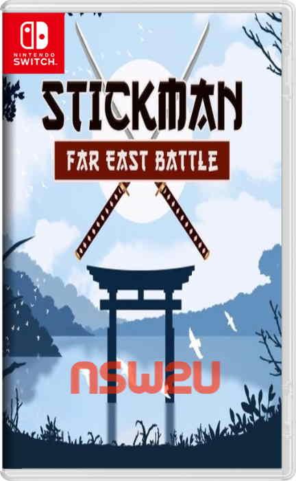 Stickman: Far East Battle Switch NSP XCI NSZ
