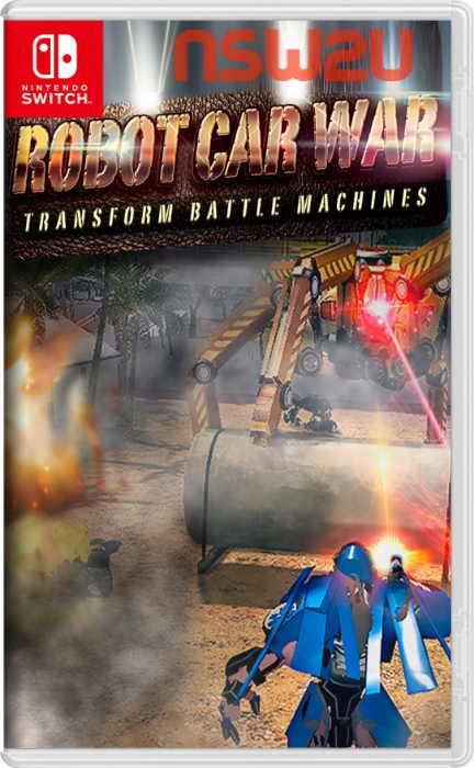 Robot Car War: Transform Battle Machines Switch NSP