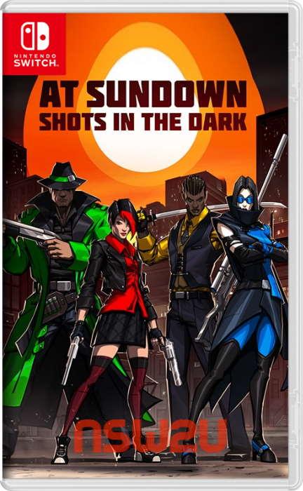 At Sundown Shots in the Dark Switch NSP