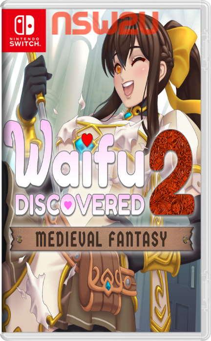 Waifu Discovered 2: Medieval Fantasy Switch NSP XCI NSZ