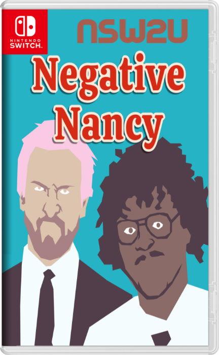 Negative Nancy Switch NSP