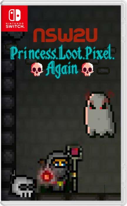Princess.Loot.Pixel.Again Switch NSP XCI NSZ